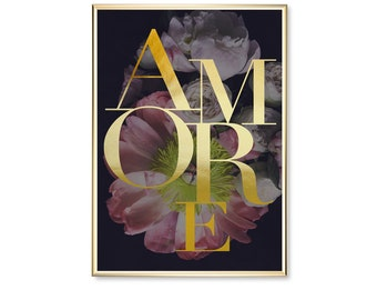 Amore Flowers, Wall Art, Real Gold Foil, Amore Poster, Home Decor, Typography Poster, Wall Art, Gold Foil Print, Flowers Print, Amore Print,