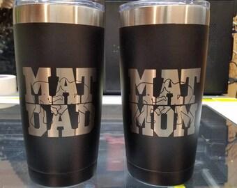 Mat Mom & Mat Dad Insulated 20 ounce Tumbler