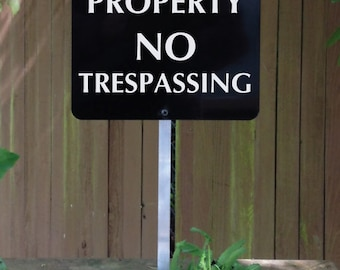 Private Property NO TRESPASSING Yard Sign for home or office