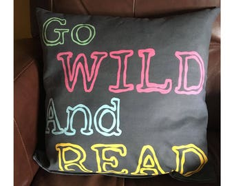 Go Wild and Read Throw Pillow