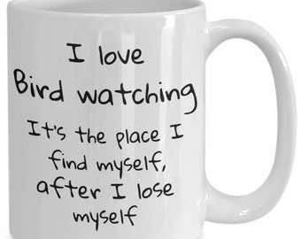 Coffee mug, hobbies, bird watching, coworker gift, gift for her, mugs with sayings, gift for him, quote, espresso cup, desk accessories