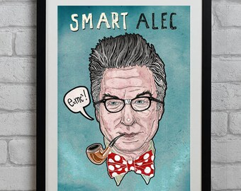 "Alec Baldwin ""Smart Alec"" Illustration Print - American, Actor, TV, Quote, Nerdy, Style, Cartoon, Comedy, Television Series"
