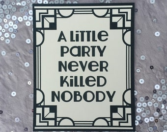 Gatsby Party Signs - 1920's theme wedding reception