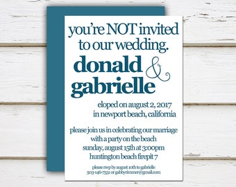 Printable Elopement Reception Invitation, You're Not invited, You Can't Come, We Eloped, Reception Only, Simple, Funny, Modern, Elope, MB092