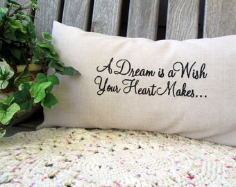 A Dream Is A Wish Your Heart Makes Pillow Embroidered Disney Pillow Cover Disney Quote Cinderella Lumbar Pillow Cover