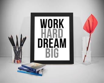 Work Hard Dream Big Quote Poster Print Printable