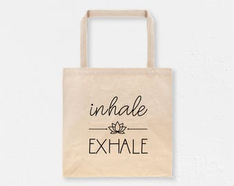 Inhale Exhale Yoga Tote Bag | Yoga Canvas Bag | Inhale Exhale Cotton Tote