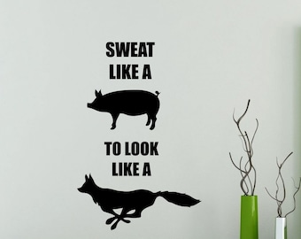 Gym Wall Decal Sweat Like A Pig To Look Fitness Motivational Quote Vinyl Sticker Crossfit Sport Workout Inspirational Art Decor Mural 121gy