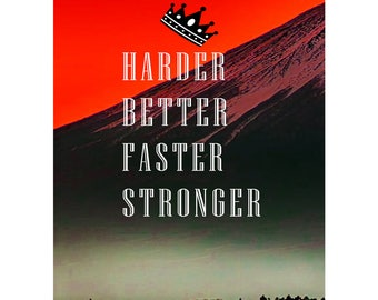 Harder Better Faster Stronger Quote Art Motivational Photo Print Poster    12x8 Inches (30cm X