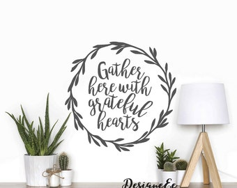 Wall Sticker - Gather here with grateful hearts
