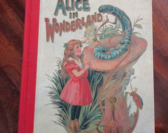vintage book - Alice In Wonderland AND Through the Looking Glass, hardcover