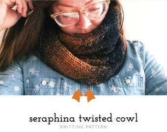 Womens Scarf Pattern, Knit Cowl Pattern, Cabled Cowl Pattern, Knitting Pattern, Knit Scarf Pattern, Seraphina Twisted Cowl Knitting Pattern
