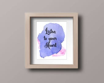 Wall art quotes - Listen to your Heart