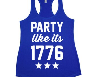Party Like its 1776 Racerback Tank Top
