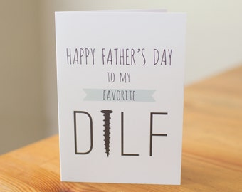 Happy Father's Day to my Favorite DILF | Greeting Card