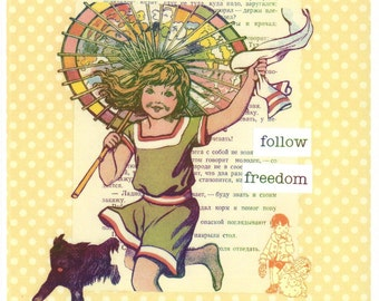 follow freedom