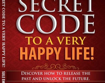 The Secret Code To A Very Happy Life