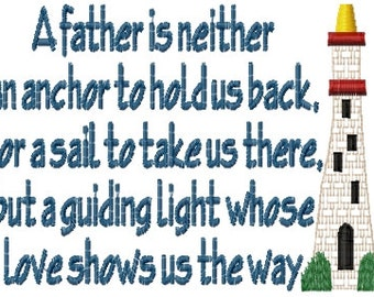 Father's Day Saying Lighthouse Guiding Light Sampler Machine Embroidery Design 5x7