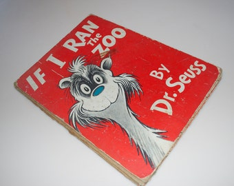 If I Ran The Zoo by Dr. Seuss 1950 Hardcover Edition Book