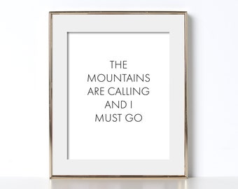 Nature Lover Print Digital Download The Mountains Are Calling Print Nature Quote Print Nature Print Minimalist Nature Art Nature Print Art