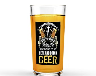 16oz Clear Pint Glass - Sit here and Drink Beer
