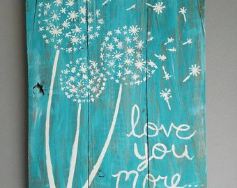 Rustic painting on reclaimed pallet wood. Love You More...