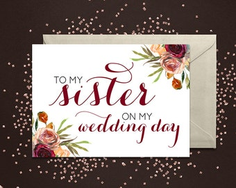 To my sister on my wedding day - Greeting Card Note Card - Sister of the Bride Card with Metallic Envelope Wedding Stationery
