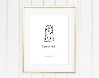 I Got a Rock Charlie Brown Digital Print | Halloween DIY Home Decor | The Peanuts Quotes | The Great Pumpkin | Instant Downloads Wall Art