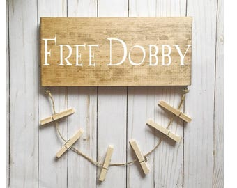 Free Dobby Wood Sign-House Elf-Laundry Room Sock Hanger-Lost Socks-Gifts Under 20-Gifts for Him or Her