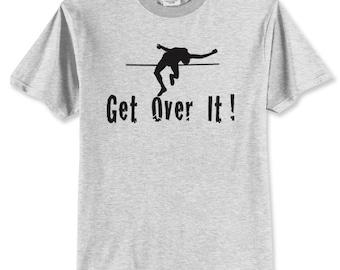 Get Over It (High Jump) Shirt