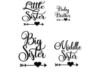 Big Sister, Middle Sister, Little Sister, Baby Brother in script font with arrow and heart, iron on decals, diy, no shirts included