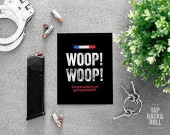 Woop! Woop! Police Graduation Card Printable
