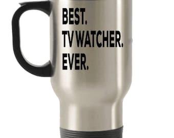TV Watcher Travel mug , TV Watcher Gifts , Best TV Watcher Ever , Stainless Steel Mug ,Insulated Tumblers, Christmas Present