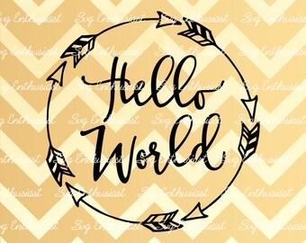 Hello World SVG, Baby SVG, Baby boy SVG, Baby girl Svg, New born Svg, Nursery, baby gift svg, Clip Art, Vector, Svg Sayings
