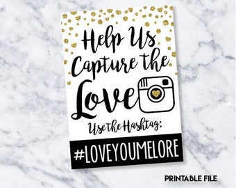 """Printable 5"""" x 7"""" """"Capture the Love"""" Instagram Sign"""