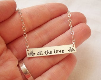 All The Love Bar Necklace ~ Sterling Silver. Hand Stamped, Harry Styles Inspired, Swallows, Birds