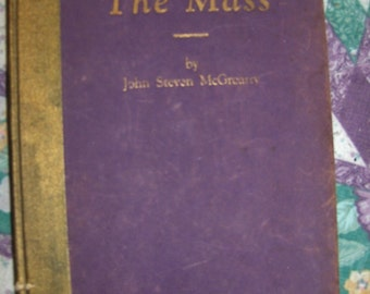 The Mass by John Steven McGroarty, 1932 Autographed Signed, Purple Velvet Covered