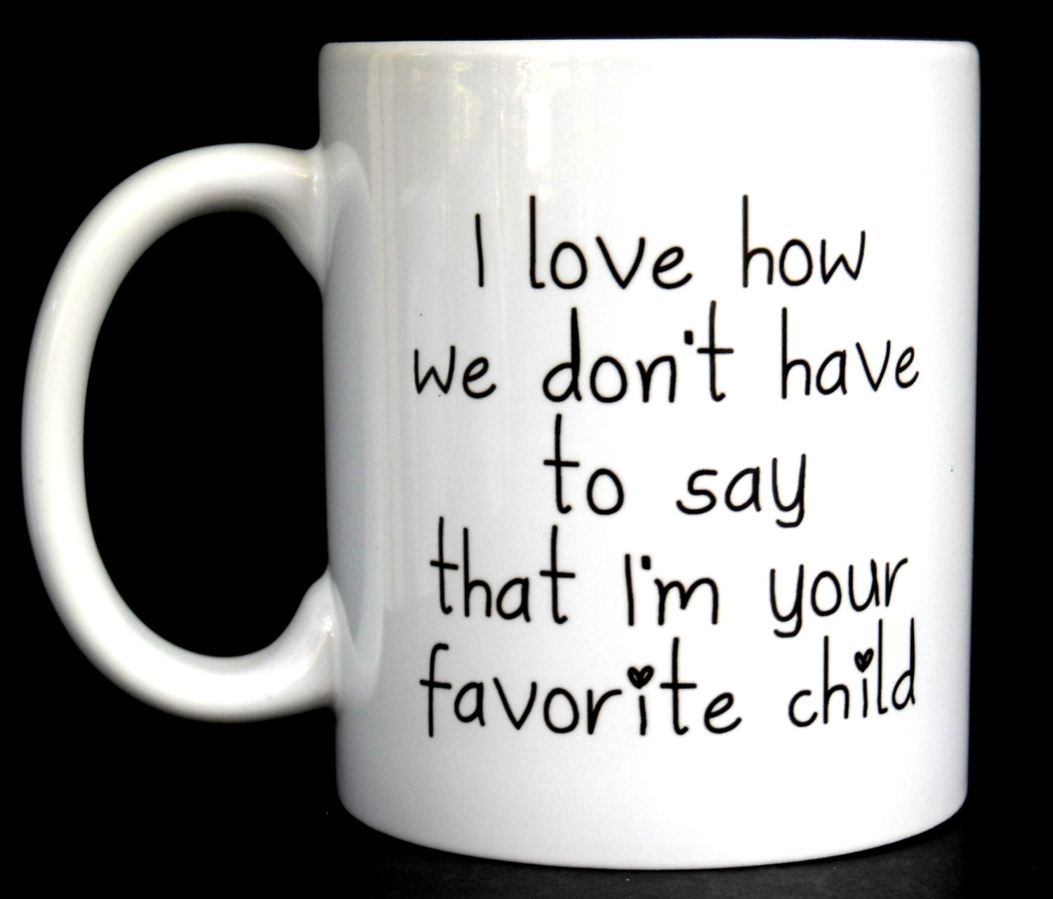Funny Daughter Quotes Funny Coffee Mug Favorite Child Ceramic Coffee Mug Quote
