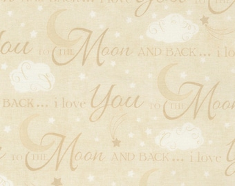 I love you to the moon and back cotton fabric by Timeless Moon C5527