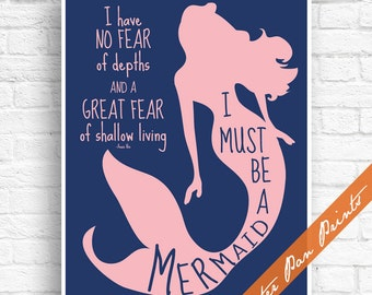 I Must Be a Mermaid, I have No Fear of Depths and a Great Fear of Shallow Living  - Art Print (Unframed) (Navy and Pink) Peter Pan Prints