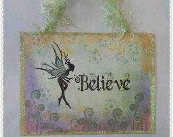 fairy believe sign, inspirational, affirmation, fantasy, hand stamped