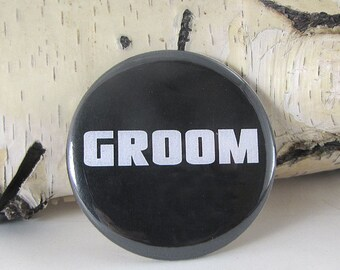 Groom Wedding Pinback Button - 2 1/4 inch Pin Back Button