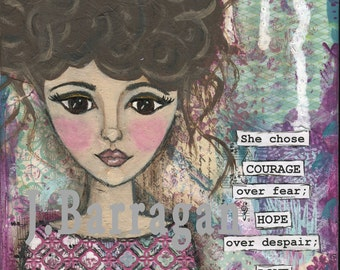 Brave girl, art print, inspirational quote, Spiritual gift, 8x10 Mixed Media Collage, Whimsical Girl, Hope, Jackie Barragan, Courage & Art