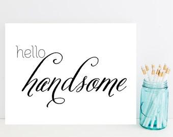 Hello Handsome Card - Unique Husband, Boyfriend Card