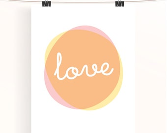 Love print, pink love poster, baby girl nursery art, peach love wall art, girls room decor, girls room art, love quote poster, baby nursery