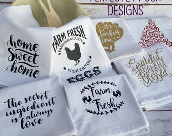 Flour Sack Towel. Heat transfer vinyl quotes and designs. Perfect for gifts and holidays. Decorative flour sack towels.