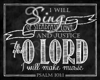 Scripture Chalkboard Art - Psalm 101:1