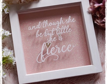 And Though She Be But Little, She Is Fierce - Shakespeare Quote - Paper Cut - Nursery Decor