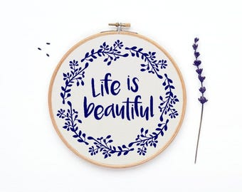Life is beautiful cross stitch pattern, counted cross stitch, modern cross stitch, quote cross stitch,  instant download, PDF - PATTERN ONLY