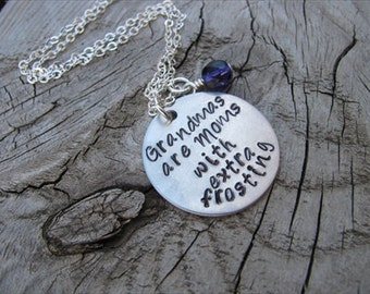 """Grandmother's Necklace- Grandmother Jewelry- """"Grandmas are Moms with extra frosting"""" with a birthstone or accent bead of your choice"""